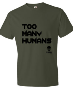 Too Many Humans 1 Short sleeve t-shirt