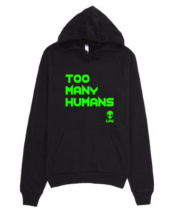 Green Too Many Humans Hoodie